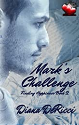 Mark's Challenge (Finding Happiness)