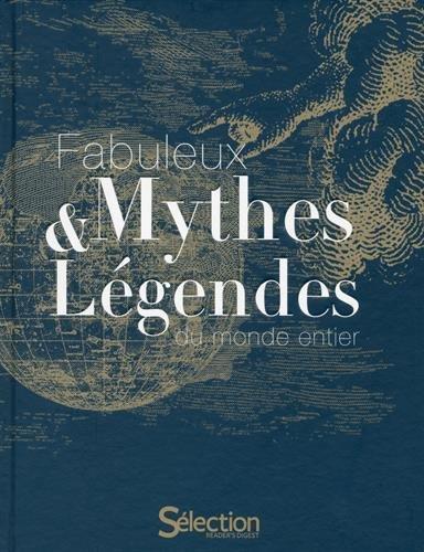 fabuleux-mythes-legendes-du-monde-entier