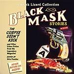 Black Mask 9: The Corpse Didn't Kick: And Other Crime Fiction from the Legendary Magazine | Otto Penzler (editor),Whitman Chambers,Milton K. Ozaki,Raymond Chandler,Norbert Davis,Ray Cummings,Steve Fisher,Frank Gruber