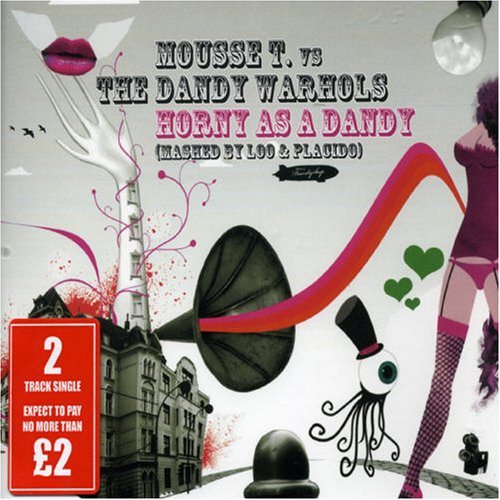 Mousse T. - Horny as a Dandy, Pt. 1 - Zortam Music