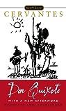Don Quixote: Complete and Unabridged (Signet Classics)