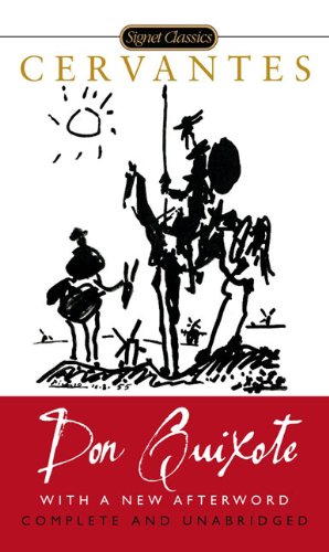 Cover of Don Quixote: Complete and Unabridged (Signet Classics)