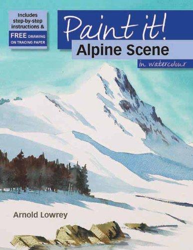 Alpine Scene in Watercolour (Paint it)