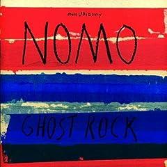 Nomo - Ghost Rock (2008) 51P26zQGpGL._SL500_AA240_