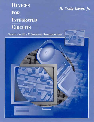 Devices for Integrated Circuits: Silicon and III-V Compound...