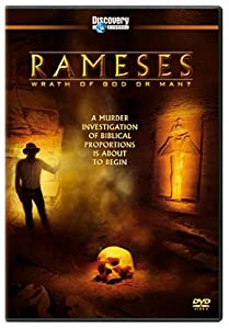 Rameses - Wrath of God or Man?