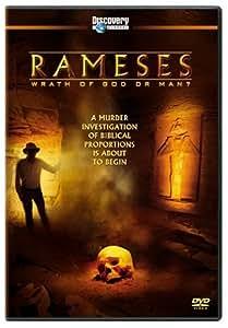 Rameses - Wrath of God or Man?