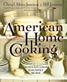 American Home Cooking: Over 300 Spirited Recipes Celebrating Our Rich Tradition of Home Cooking (0767902017) by Jamison, Cheryl Alters