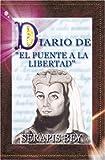 echange, troc Serapis Bey - Diario del Puente a la Libertad - Serapis Bey