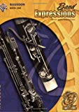 img - for Band Expressions, Book One Student Edition: Bassoon, Book & CD (Expressions Music Curriculum(tm)) book / textbook / text book