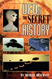 img - for UFOs the Secret History : The Secret History book / textbook / text book