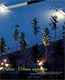 cover of Urban Squares: Recent European Promenades, Squares and City Centres
