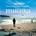 Broadchurch Audiobook by Erin Kelly, Chris Chibnall Narrated by Carolyn Pickles