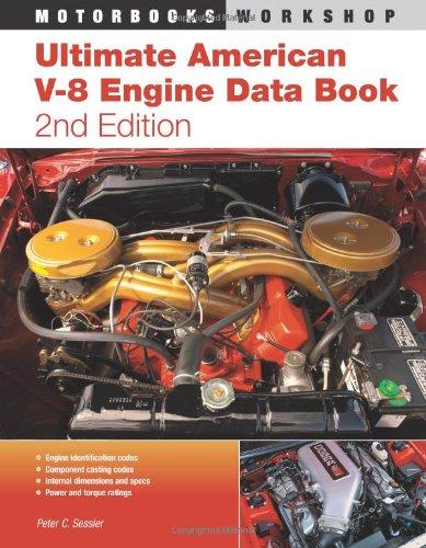 Ultimate American V-8 Engine Data Book (Motorbooks Workshop)