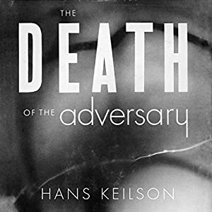 The Death of the Adversary Audiobook