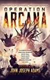 John Joseph Adams Operation Arcana (Baen)