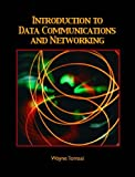 Introduction to Data Communications and Networking (0130138282) by Tomasi, Wayne