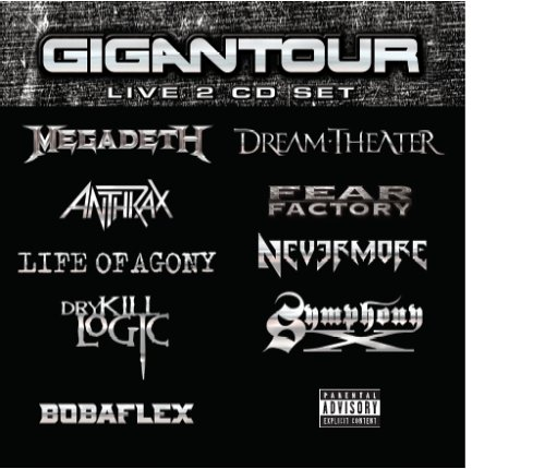 Gigantour by Various Artists, Dream Theater, Anthrax, Life Of Agony and Dry Kill Logic