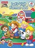 Let's Visit Farmer Jed (Fisher-Price)