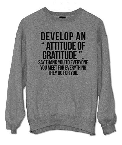 Develop An Attitude Of Gratitude Brian Tracy Citazione Felpa Grigio XX-Large
