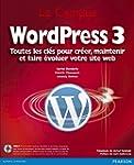 WordPress 3: Toutes les cl�s pour cr�...