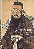 Confucius : Des mots en action