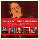 The Paul Butterfield Blues Band (Original Album Series)