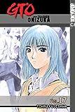 GTO: Great Teacher Onizuka, Vol. 17 (159182141X) by Tohru Fujisawa