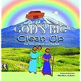God's Big Clean-Upby Marsha L. Achene