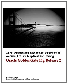 Zero Downtime Database Upgrade Amp Active Active Replication