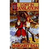 Lost in Translation ~ Margaret Ball
