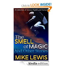 The Smell of Magic and Other Stories