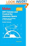 DIY Comms and Control for Amateur Space: Talking and Listening to Your Satellite