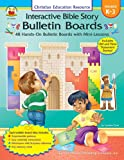 img - for Interactive Bible Story Bulletin Boards, Grades K - 3: 48 Hands-On Bulletin Boards with Mini-Lessons book / textbook / text book