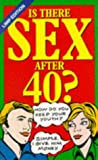 Is There Sex After 40? (1854797689) by Campbell, Susie