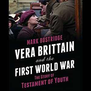 Vera Brittain and the First World War Audiobook