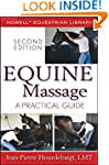 Equine Massage: A Practical Guide (Ho...