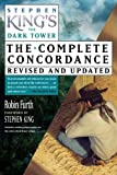 img - for Stephen King's The Dark Tower: The Complete Concordance, Revised and Updated book / textbook / text book