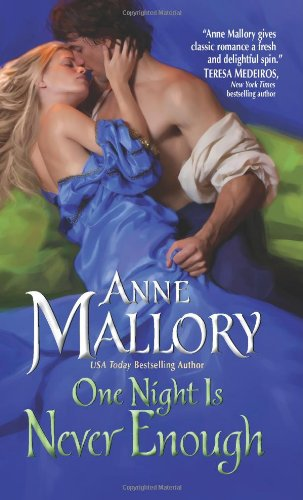One Night Is Never Enough, Anne Mallory