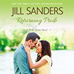 Returning Pride: Pride Series, Book 3 | Jill Sanders