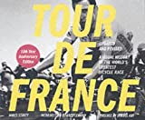 Tour de France/Tour de Force Updated and Revised 100-Year Anniversary Edition (0811839060) by James Startt