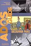 echange, troc Françoise Chaze - Découvrir Paris
