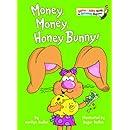 Money, Money, Honey Bunny! (Bright & Early Books(R))