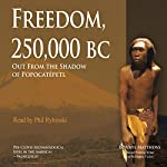 Freedom, 250,000 BC: Out from the Shadow of Popocatépetl | Bonnye Matthews