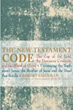 The New Testament Code: The Cup of The Lord, the Damascus Covenant and the Blood of Christ (1842931164) by Robert H. Eisenman