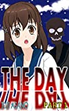THE DAY: PART 1
