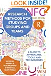 Research Methods for Studying Groups...