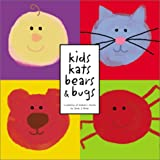 Kids, Kats, Bears & Bugs