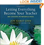 Letting Everything Become Your Teache...