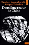 Deuxieme retour de Chine (Combats) (French Edition) (2020045591) by Broyelle, Claudie